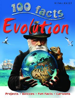 100 Facts - Evolution by Miles Kelly