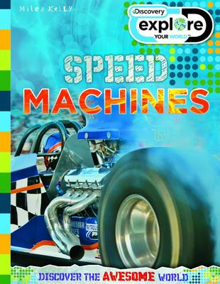 Discovery Explore Your World Speed Machines by Amanda Askew