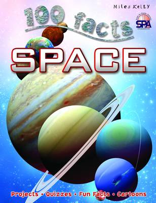 100 Facts Space by Belinda Gallagher