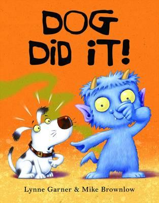 Dog Did It! by Lynne Garner