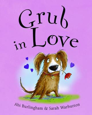 Grub in Love by Abigail Burlingham