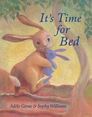 It's Time for Bed by Adele Geras