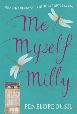 Me Myself Milly by Penelope Bush