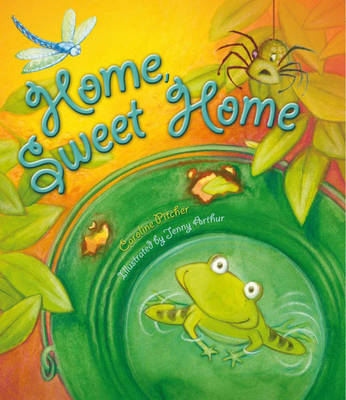 Storytime: Home Sweet Home by Caroline Pitcher