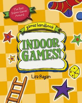 Indoor Games The Best Indoor Games Around by Lisa Regan
