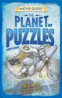 The Planet of Puzzles (Maths Quest) by David Glover