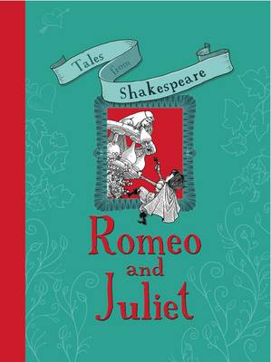 Romeo and Juliet by William Shakespeare, Caroline Plaisted