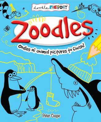 Zoodles! by Peter Coupe