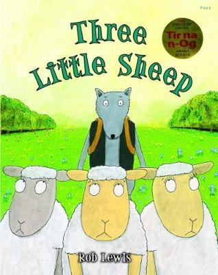 Three Little Sheep by Rob Lewis