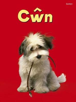 Cyfres Dechrau Da: Cwn by Emma Helbrough