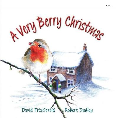 Very Berry Christmas, A by David Fitzgerald
