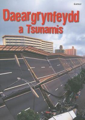Cyfres Dechrau Da: Daeargrynfeydd a Tsunamis by Emily Bone