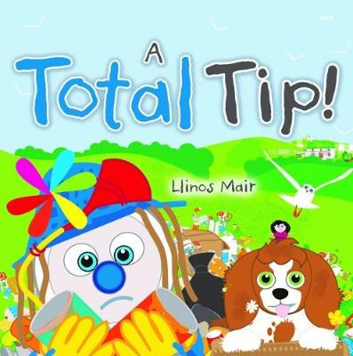 Wenfro Series: Total Tip, A by Llinos Mair