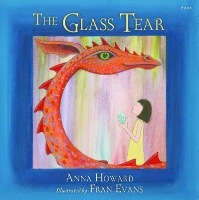 Glass Tear, The by Anna Howard