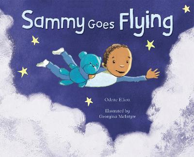 Sammy Goes Flying by Odette Elliott