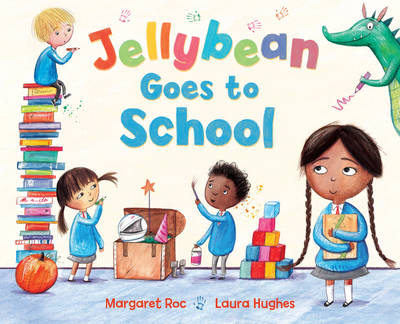 Jellybean Goes to School by Margaret Roc