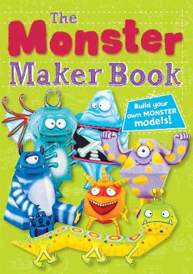 The Monster Maker Book by Kate Daubney