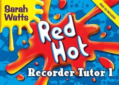 Red Hot Recorder Tutor 1 Descant Student by