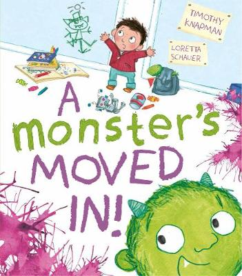 A Monster's Moved In! by Timothy Knapman