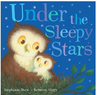 Under the Sleepy Stars by Stephanie Shaw