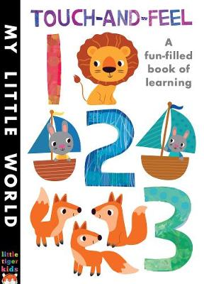 Touch-and-feel 123 A Fun-filled Book of Learning by Jonathan Litton