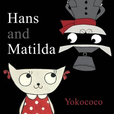 Hans and Matlida by Yokococo