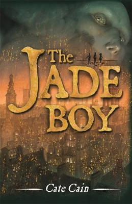 The Jade Boy by Cate Cain