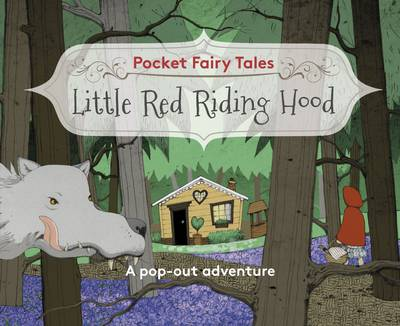 Pocket Fairytales: Little Red Riding Hood by Paul Hess
