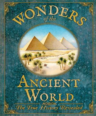 Wonders of the Ancient Worlds by Rod Green
