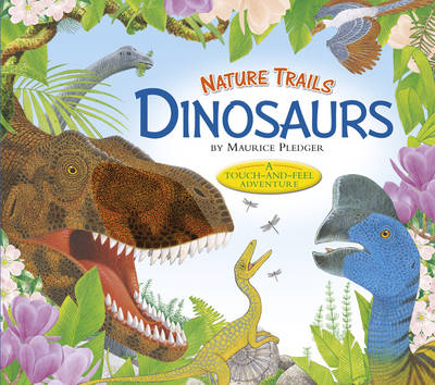 Nature Trails: Dinosaurs by Maurice Pledger