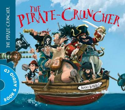 The Pirate Cruncher by Jonny Duddle