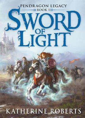 Sword Of Light by Katherine Roberts