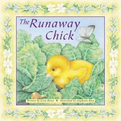 The Runaway Chick by Erica Briers