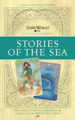The StoryWorld Cards Stories of the Sea by John Matthews, Caitlin Matthews