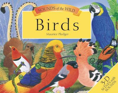 Sounds of the Wild: Birds by Maurice Pledger, Valerie Davis