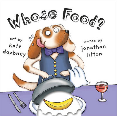 Whose Food? by Jonathan Litton