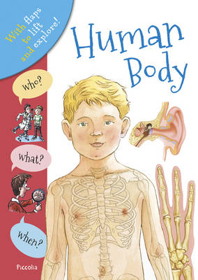 Who? What? When? Human Body by Anita Ganeri