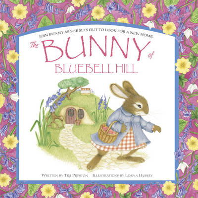 The Bunny of Bluebell Hill by Tim Preston