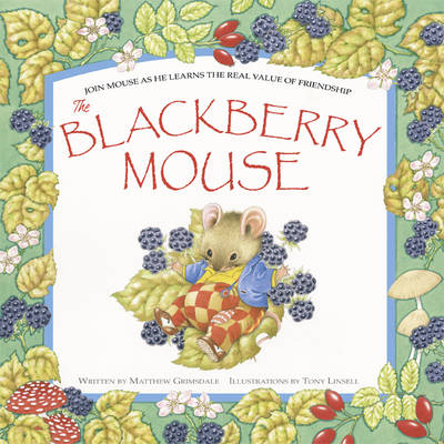 The Blackberry Mouse by Matthew Grimsdale