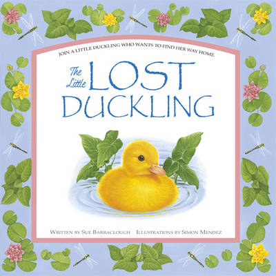 The Little Lost Duckling by Sue Barraclough