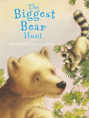 The Biggest Bear Hunt by Sam Chaffey
