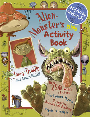 Alien Monster's Slimy Activity Book by Libby Hamilton