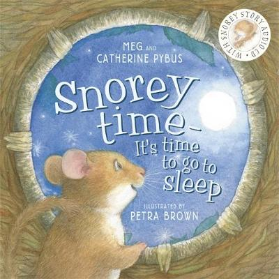 Snoreytime by Petra Brown