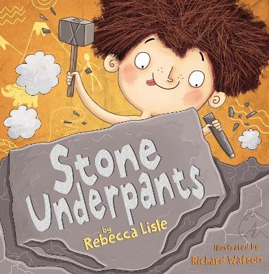 Stone Underpants by Rebecca Lisle