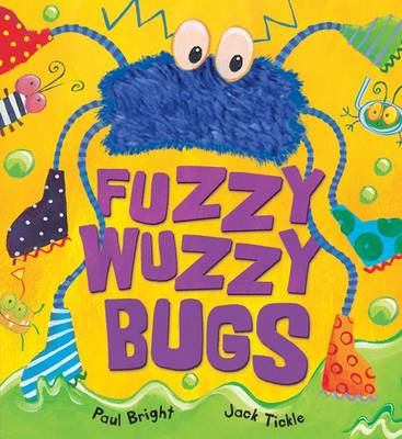 Fuzzy-wuzzy Bugs by Paul Bright