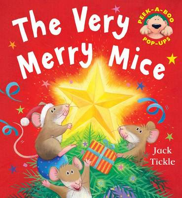 The Very Merry Mice by Jack Tickle