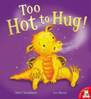 Too Hot to Hug! by Steve Smallman