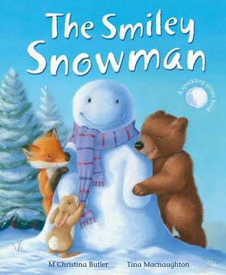 The Smiley Snowman by Christina M. Butler