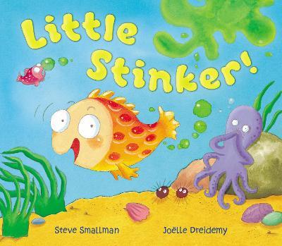 Little Stinker! by Steve Smallman, Joelle Dreidemy
