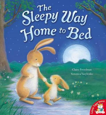 The Sleepy Way Home to Bed by Claire Freedman